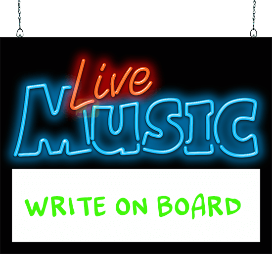 Live Music with Lighted Write-On Board Neon Sign | FM-50 ...
